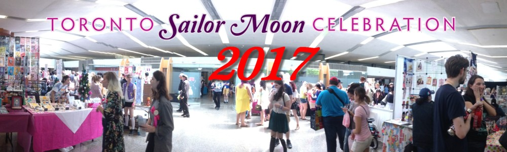Toronto Sailor Moon Celebration - 2017